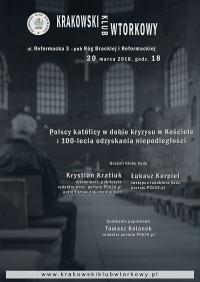 Polscy katolicy w dobie kryzysu w Kościele i 100-lecia odzyskania niepodległości